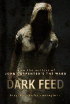 Dark Feed izle