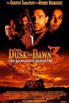 Gün Batımından Şafağa 3 – From Dusk Till Dawn 3 izle