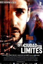 Sınırsız Kentte – En La Ciudad Sin Límites izle