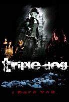 Triple Dog izle