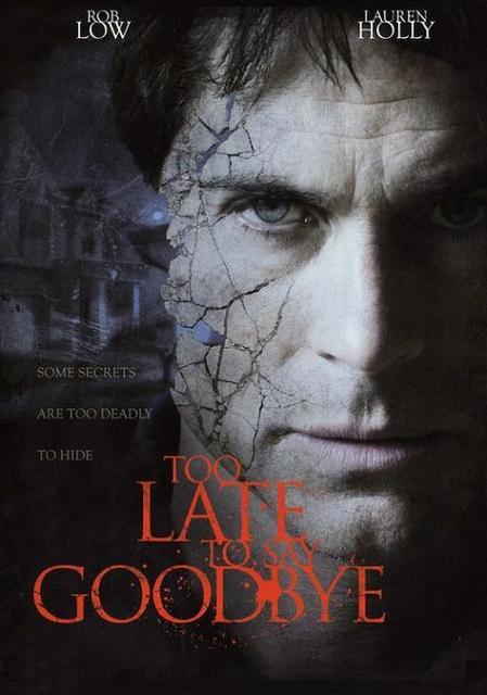 too late to say goodbye film izle