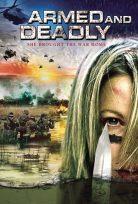 Silahlı ve Ölümcül Film izle