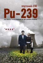 Zehirli Element – Pu-239 izle
