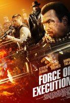 İnfaz Gücü – Force of Execution izle