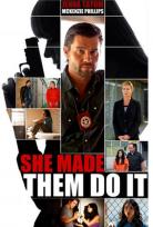 O Yaptırdı – She Made Them Do It izle