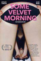 Some Velvet Morning Türkçe Dublaj Full izle