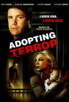 Evlatlık – Adopting Terror izle