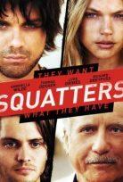 İşgalciler Squatters 2013 Filmi 720p Türkçe Dublaj HD izle