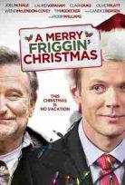 A Merry Friggin' Christmas Türkçe Altyazılı izle