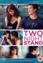 İki Gecelik Aşk – Two Night Stand Full izle
