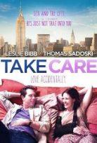 Dikkatli Ol – Take Care 2014 Türkçe Dublaj izle