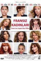Fransız Kadınları Full Türkçe Dublaj izle