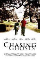 Hayalet Peşinde – Chasing Ghosts Filmi izle