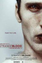 Yanlış Tedavi – Strange Blood HD izle