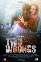 İki Hata – Two Wrongs 2015 Filmi 720p izle