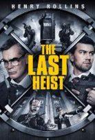 The Last Heist Türkçe Altyazılı izle 2016