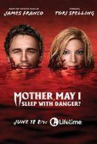 Mother, May I Sleep with Danger? izle