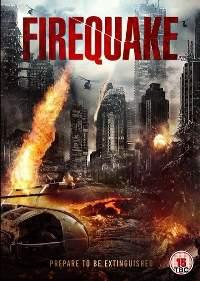 yangin depremleri firequake 2014 izle
