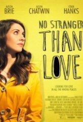 Bir Garip Aşk – No Stranger Than Love izle