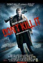 Don't Kill It izle