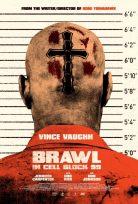 Brawl in Cell Block 99 izle