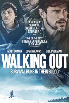Tehdit Altında – Walking Out 2017 Türkçe Dublaj