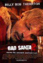 Yeni Yıl Şarkısı 2 – Bad Santa 2 2016 Filmi izle
