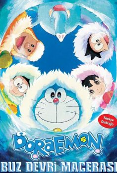 Doraemon: Buz Devri Macerası 2017 Türkçe Dublaj