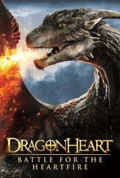 Ejder Yürek: Ateş Savaşı – Dragonheart: Battle for the Heartfire