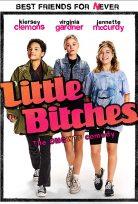 Küçük Tilkiler – Little Bitches