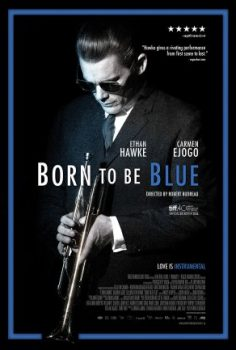 Doğuştan Kederli – Born to Be Blue 2015