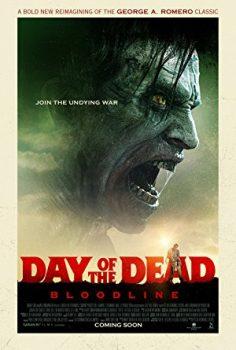 Ölüm Günü: Kan Bağı – Day of the Dead: Bloodline