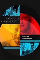 Tokyo Projesi – Tokyo Project