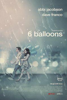 6 Balon – 6 Balloons   2018