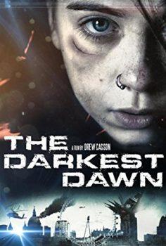 En Karanlık Şafak The Darkest Dawn