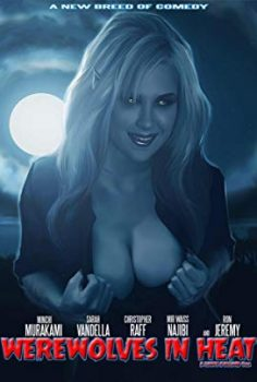 Werewolves in Heat Filmini HD Seyret +18 Yetişkin