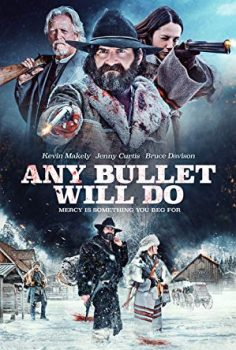 Any Bullet Will Do Filmini HD izle