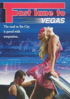 Fast Lane to Vegas Tek Part izle +18 Yetişkin Sinema