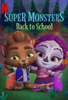 Süper Öcüler Okula Dönüş Super Monsters Back to School