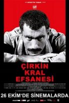 Çirkin Kral Efsanesi The Legend of the Ugly King