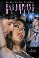 Bar Hopping Hotties +18 HD Yetişkin Film izle