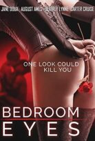 Bedroom Eyes HD Filmini izle +18