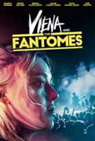 Viena and the Fantomes HD filmi izle